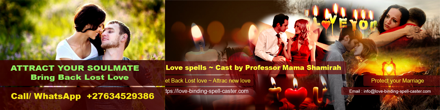 The best love spell caster in the World with fast results